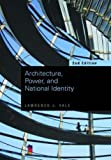 Architecture, Power and National Identity, Lawrence Vale, 0415955157