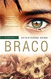 Braco, Lesleyanne Ryan, 155081334X