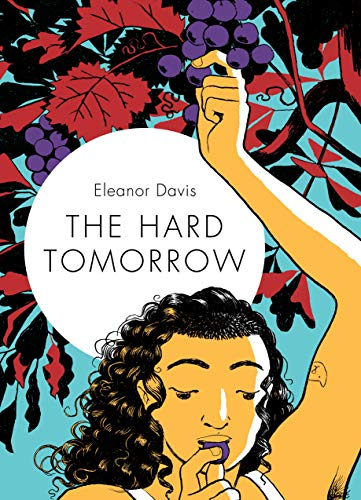Pdf Graphic Novels The Hard Tomorrow
