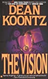 The Vision, Dean Koontz, 0425098605