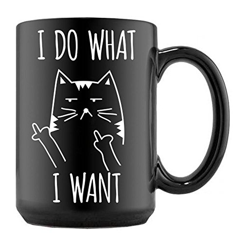 Cat Mug I Do What I Want Cats Coffee Mugs Fluff You Sassy Kitties Cup Gift