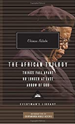 The African Trilogy: Things Fall Apart, No Longer at Ease, and Arrow of God (Everyman's Library (Cloth))