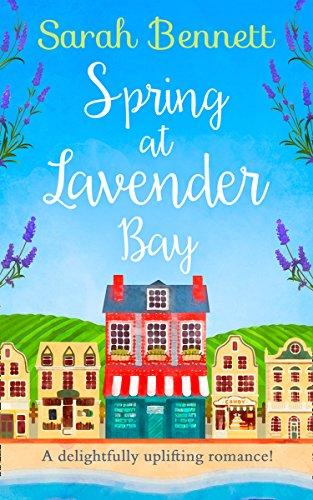Spring at Lavender Bay (Lavender Bay, Book 1) by [Bennett, Sarah]