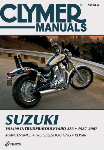 Suzuki VS1400 Intruder/Boulevard S83 1987-2007 (Clymer Motorcycle Repair)
