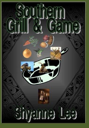 Southern Grill & Game [Lee, Shyanne] (Tapa Blanda