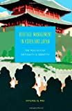 Heritage Management in Korea and Japan : The Politics of Antiquity and Identity, Pai, Hyung Il, 0295993057