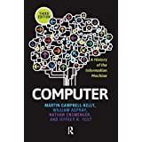 Computer: A History of the Information Machine (The Sloan Technology Series)