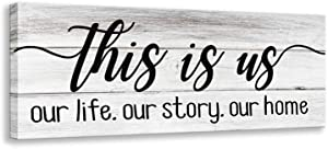 This is Our Life Our Story Our Home, Canvas Wall Art Mural Sign, Wood Grain Background Design, Inspirational Family Bedroom, Living Room Wall Decorative Plaque (6 X 17 inch, This is us-D)