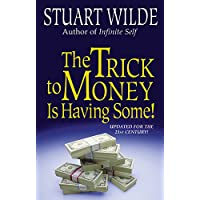 Trick To Money Is Having Some, The
