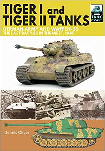 Tiger I And Tiger Ii Tanks, German Army And Waffen-ss, The Last Battles In The West, 1945 PDF Descargar Gratis