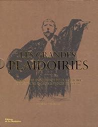 Les grandes plaidoiries : Archives et documents pour l'histoire, de l'affaire Calas au procès de Pétain par Yves Ozanam