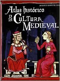 Atlas histórico de la cultura medieval (Nueva imagen): Amazon.es ...