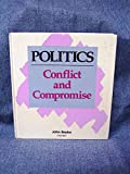 img - for Politics Conflict and Compromise book / textbook / text book