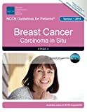 NCCN Guidelines for Patients®: Breast Cancer, Carcinoma in Situ, Version 1.2016