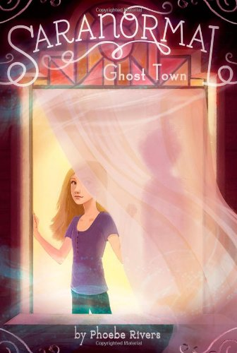 Read Online Ghost Town (Saranormal) ebook