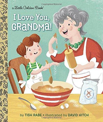 I Love You, Grandma! (Little Golden Book)