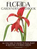 img - for Florida Gardener's Handbook: All You Need to Know to Plan, Plant & Maintain a Florida Garden by Tom MacCubbin (2012-11-03) book / textbook / text book
