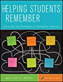 img - for Helping Students Remember, Includes CD-ROM: Exercises and Strategies to Strengthen Memory by Milton J. Dehn (2011-10-11) book / textbook / text book