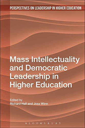 Mass Intellectuality and Democratic Leadership in Higher Education (Perspectives on Leadership in Higher Education)