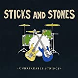 Unbreakable Strings by Sticks & Stones (2008-04-15)