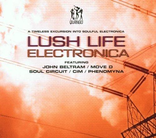 Lush Life Electronica by Quango (2001-09-04) ()