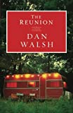 The Reunion by Dan Walsh (2012-09-01)