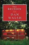 The Reunion by Dan Walsh (2012-09-01)