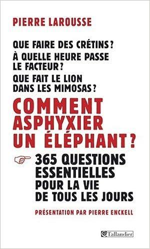 Lire en ligne Comment asphyxier un éléphant ? pdf