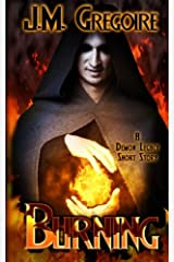 Burning: A Demon Legacy Short Story Paperback
