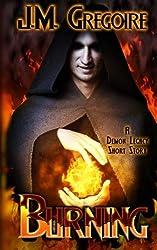Burning: A Demon Legacy Short Story