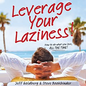 Leverage Your Laziness Audiobook