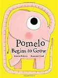 Pomelo Begins to Grow, Ramona Badescu, 1592701116