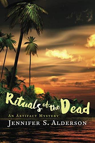 Book: Rituals of the Dead - An Artifact Mystery (Adventures of Zelda Richardson) (Volume 3) by Jennifer S. Alderson