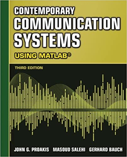 Contemporary communication systems using matlab john g proakis contemporary communication systems using matlab john g proakis masoud salehi gerhard bauch ebook amazon fandeluxe Image collections