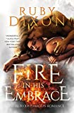 Fire In His Embrace: A Post-Apocalyptic Dragon Romance (Fireblood Dragon Book 3) фото