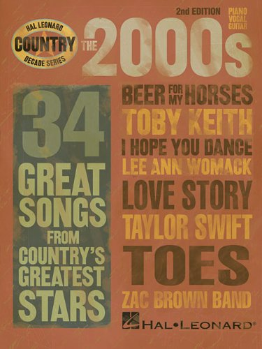 The 2000s - Country Decade Series (Hal Leonard Country - Book Series Music Country Decade