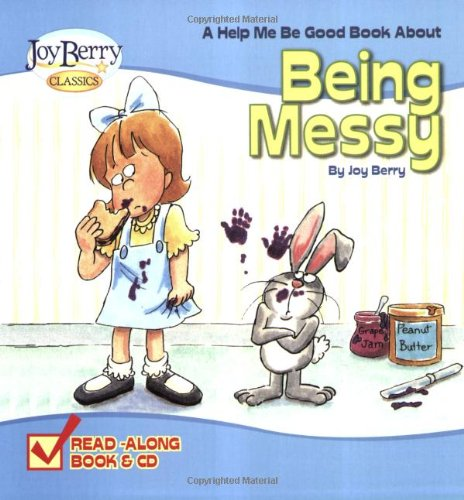 Read Online Help Me Be Good About Being Messy ebook