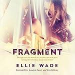 Fragment | Ellie Wade