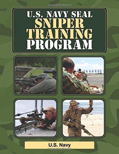 U.S. Navy SEAL Sniper Training Program (US Army - Us Manual Navy