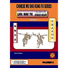 CHINESE WU SHU KUNG FU SERIES: LAMA QUAN PAI SENGUEÏ NGARO (Spanish Edition)