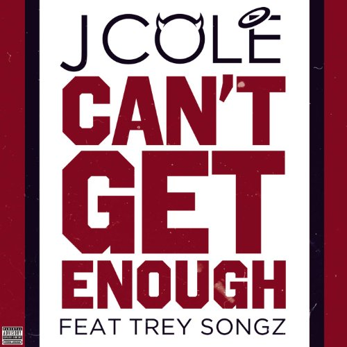 Can't Get Enough [Explicit]