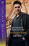 img - for The Rebel King (Capturing the Crown) book / textbook / text book