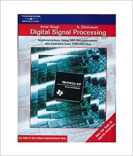 Digital Signal Processing By Avtar Singh And S Srinivasan Ebook