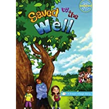 Saved by the Well: A Dream Village Story