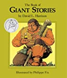 The Book of Giant Stories, David L. Harrison, 1563977974