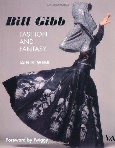 Bill Gibb: Fashion and Fantasy