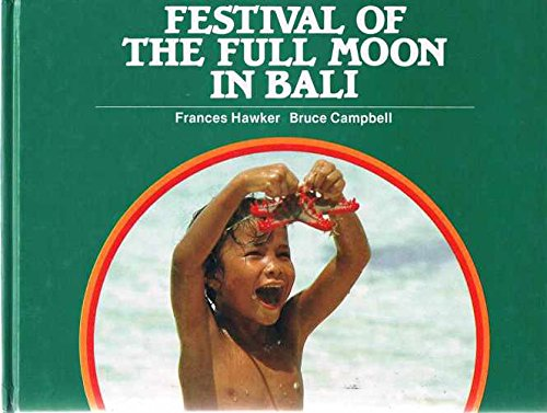 Festival of the Full Moon in Bali (Kids in Other Countries)