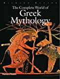 The Complete World of Greek Mythology, Richard Buxton, 0500251215