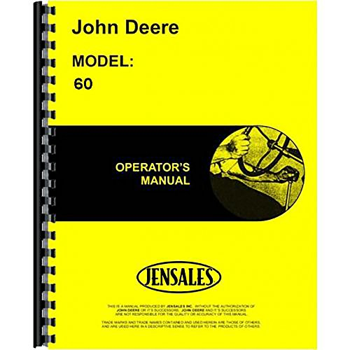 - New Operators Manual or John Deere 60 Tractor
