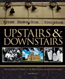 img - for Upstairs & Downstairs: The Illustrated Guide to the Real World of Downton Abbey by Sarah Warwick (2012-09-04) book / textbook / text book